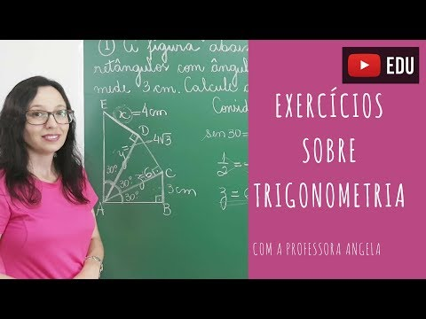 Exercícios sobre Trigonometria - Professora Angela