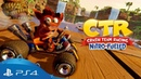 Crash Team Racing Nitro Fueled Анонсирующий трейлер PS4