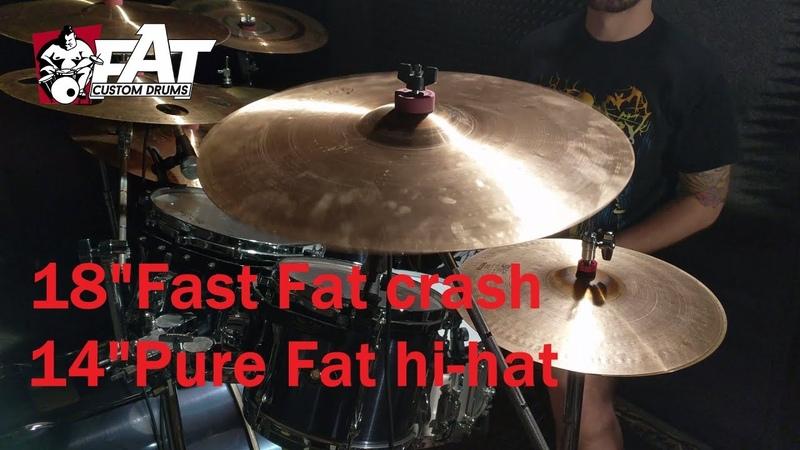 FAT Hi-Hat 14 Fast Crash 18