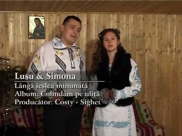 Colinde-Langa ieslea minunata-Lusu si Simona Boncut