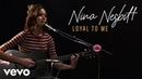 Nina Nesbitt Loyal To Me Live Vevo Official Performance