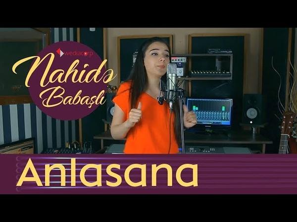 Nahidə Babaşlı - Anlasana (Haluk Levent Cover)