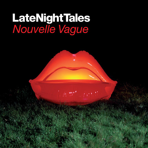 Nouvelle Vague альбом Late Night Tales: Nouvelle Vague