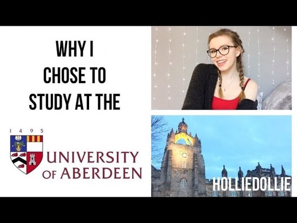 Why I Chose To Study At The University Of Aberdeen | HollieDollie AD