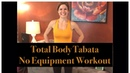 Total Body Bodyweight Tabata Workout Challenging Home Workout