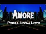Pitbull - Amore (ft. Leona Lewis) Lyrics