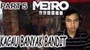 Kacau Banyak Bandit Gameplay METRO EXODUS INDONESIA PART 5