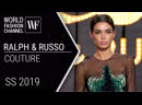 Ralph Russo Сouture Spring Summer 2019