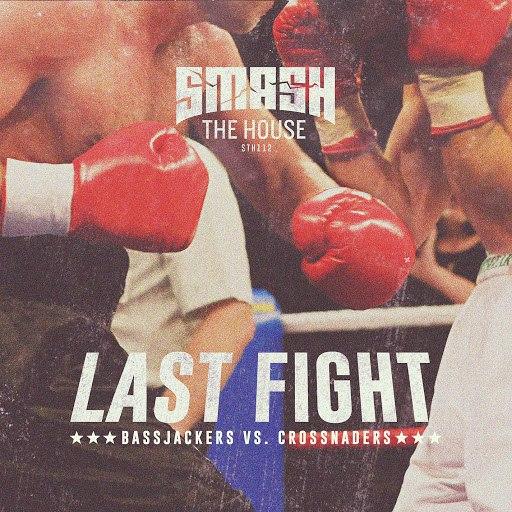 Bassjackers альбом Last Fight
