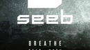 SeeB ft Neev Breath (MaLe Remix)