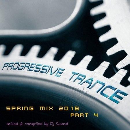 Dj Sound - Spring ProgTrance Mix 2018 (Part 4) (23.05.2018)