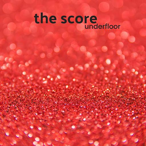 The Score альбом Underfloor