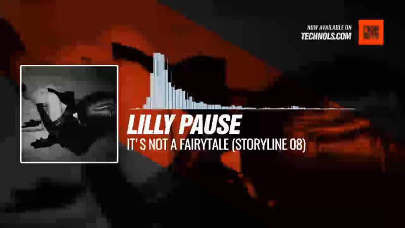 Lilly Pause It's not a fairytale Storyline 08 Periscope Techno music