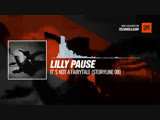 Lilly Pause - Its not a fairytale (Storyline 08) #Periscope #Techno #music