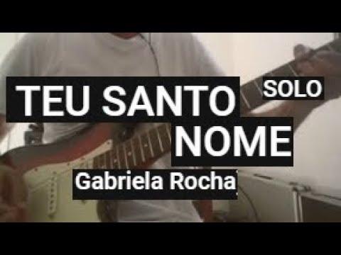 Gabriela Rocha - TEU SANTO NOME SOLO (guitar cover)