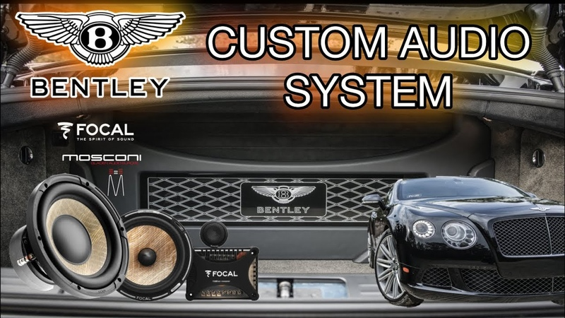 Bentley Continental GT Speed Custom Audio System EXPLAINED