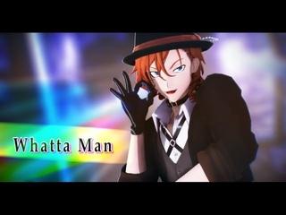 【MMD文スト】Whatta Man【中原】