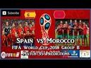 Spain vs Morocco FIFA World Cup 2018 Group B Match 35 Predictions FIFA 18