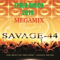 SAVAGE-44 - THE BEST OF MELODIC-DANCE MUSIC (MEGAMIX 2019) ITALO DISCO