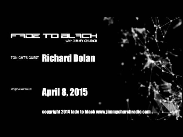 Ep. 235 FADE to BLACK Jimmy Church w/ Richard Dolan UFO LIVE on air