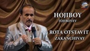 Hojiboy Tojiboy Rota otstavit ZAKANCHIVAY Хожибой Тожибоев Рота отставить ЗАКАНЧИВАЙ