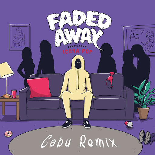 Sweater Beats альбом Faded Away (feat. Icona Pop) [Cabu Remix]