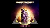 IAMNOTAROBOT - Under The Sun (Edit) Blanco y Negro Music