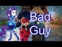 Miraculous Ladybug AMV/PMV(Rarity)  BAD GUY