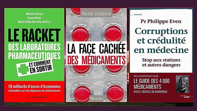 Le racket des pharmas sur tous les médocs vu par le Pr.Ph.Even, Mme N.Delépine etc... (Hd 1080)