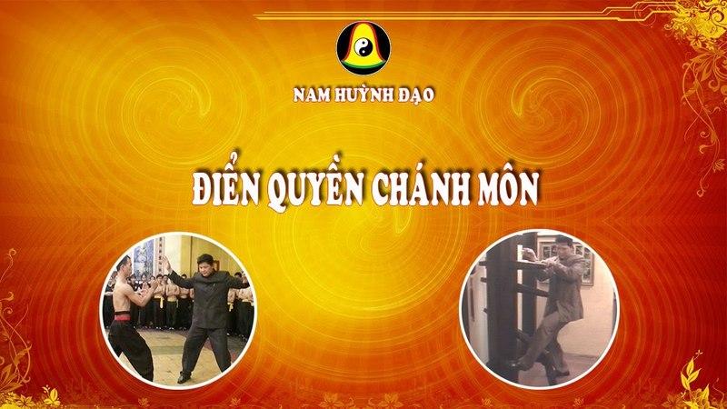 Nam Huỳnh Đạo - Điển Quyền Chánh Môn    Phần 4