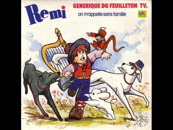 Rémi sans famille - Générique Fr -