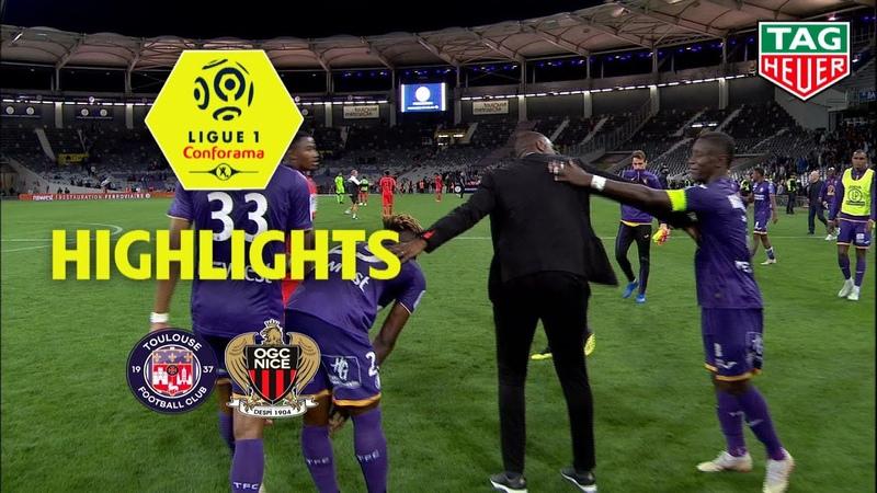 Toulouse FC - OGC Nice ( 1-1 ) - Highlights - (TFC - OGCN) / 2018-19