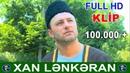 Qurban Nezerov - ♥ Xan Lenkeran ♥ SUPER KLIP 2017