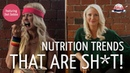 Top NUTRITION TRENDS that are Sh*t!   CLEAN eating, DETOX Superfoods Debunked