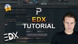 HOW TO MAKE EDM Like EDX - FL Studio tutorial