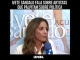 Ivete Sangalo Fala sobre artistas que palpitam sobre política!!! E cala a boca de todos