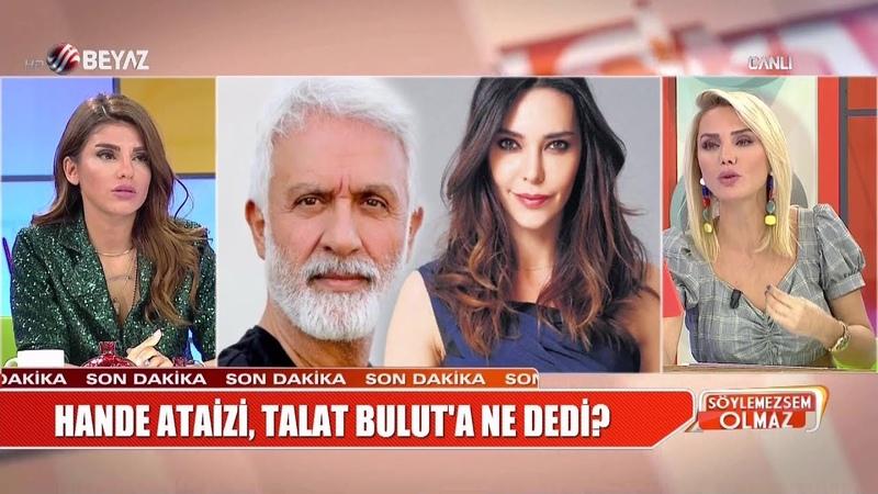 Talat Buluttan Şevval Samı kızdıracak sözler!