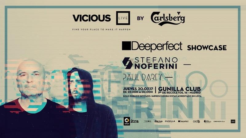 Vicious Live By Carlsberg Especial Deeperfect con Stefano Noferini y Paul Darey