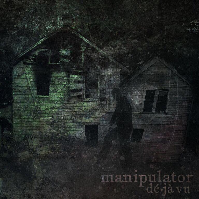 Manipulator - Dé·jà Vu [EP] (2018)