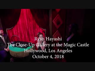 Ryan Hayashi - The Dreams Come True Act at The Magic Castle (2018)