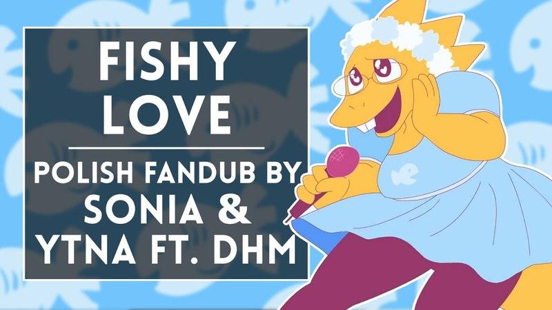 ◄ Griffinilla- Fishy Love (Polish fandub by Sσniα Ytna ft. DHM)