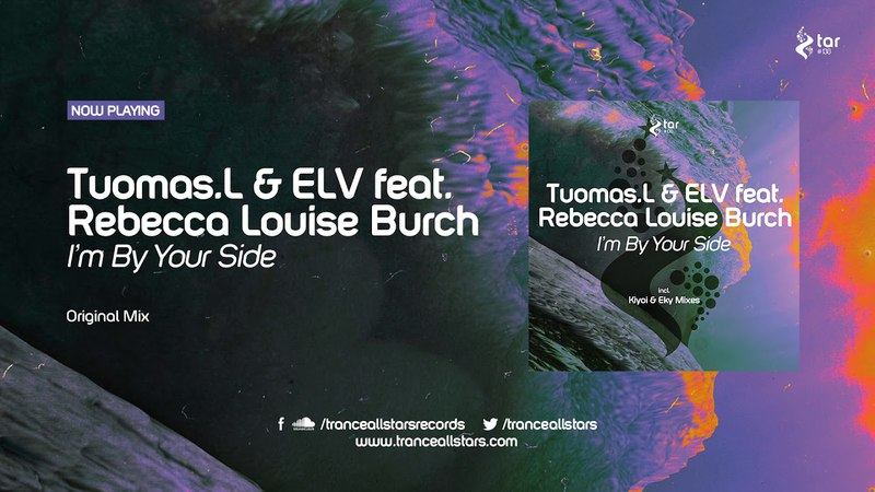 Tuomas.L ELV feat. Rebecca Louise Burch - I'm By Your Side (Original Mix) [TAR138]
