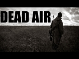 S.T.A.L.K.E.R. DEAD AIR