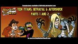 Teen Titans Betrayal and Aftershock, Parts 1 &amp 2 - Atop the Fourth Wall