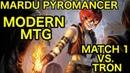MODERN Mardu Pyromancer vs Tron Deck Tech Match 1