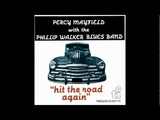 River's Invitation PERCY MAYFIELD with the PHILLIP WALKER BLUES BAND