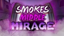 РАСКИДКА СМОКОВ НА МИДУ МИРАЖ SMOKES MIDDLE ON MIRAGE