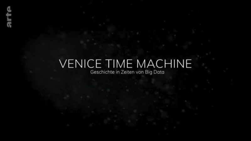 Venice Time Machine - History and Big Data (1) Eng sub