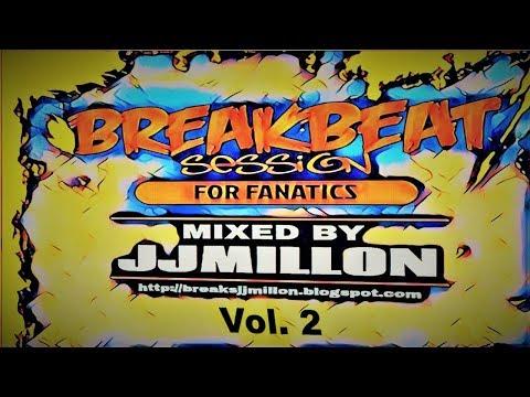 Breakbeat Session Mix For Fanatics 2 🎚️ 2018 🎧 Tracklist 🎛️ JJMillón