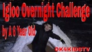 Igloo Fort Overnight Challenge by a 6 year old ok4kidstv video 105